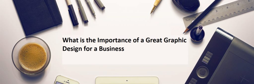 Great Graphic Design for a Business